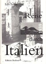 Tulatz, Lilo; Reise durch Italien 1939, 1997