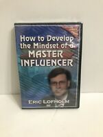 How to Develop the Mindset of a Master Influencer By Eric Lofholm DVD New&Sealed