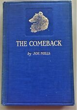 The Comeback ~ Joe Mills ~ Vintage Collie Dog Stoy Book ~ 1926 Scarce