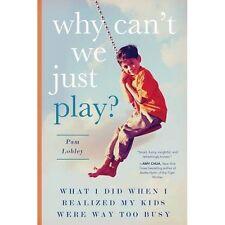 Pourquoi ne peut-on pas jouer, PAM Lobley, New Book mon0000115346