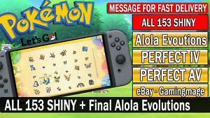 Pokemon Let's GO All 153 Shiny Pokemon Mega Bundle + Alolan Final Evolutions!!