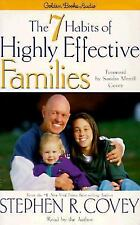 The 7 Habits of Highly Effective Families Steven R. Covey Audio Cassette