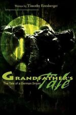 Grandfather's Tale: The Tale of a German Sniper (Paperback or Softback)