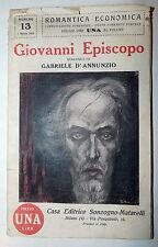 G. D'Annunzio: Giovanni Episcopo 1925 Sonzogno Matarelli Romantica economica 13