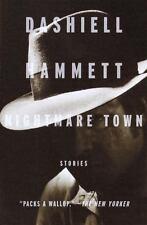 Vintage Crime/Black Lizard: Nightmare Town : Stories by Dashiell Hammett (2000,