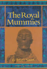 The Royal Mummies by G. Elliot Smith (Paperback, 2000) pub by Bloomsbury
