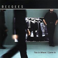 BEE GEES THIS IS WHERE I CAME IN 2 Extra Tracks CD NEW