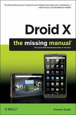 Droid X: The Missing Manual (Missing Manuals) ( Gralla, Preston ) Used -