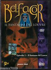 DVD=BELFAGOR - Il fantasma del Louvre=Episodio 1 - Il FANTASMA DEL LOUVRE=