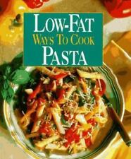Low-Fat Way to Cook Pasta by Oxmoor House Staff (1995, Hardcover)