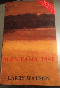 Montana 1948 - By Larry Watson, Pb Book