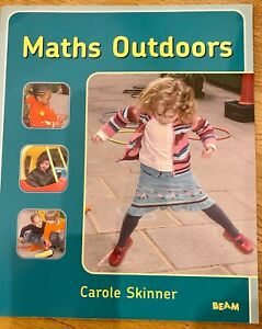 MATHS OUTDOORS by CAROLE SKINNER BEAM PUBLICATION NEW