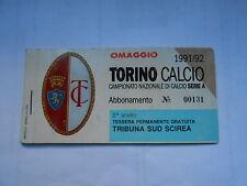abbonamento TORINO CALCIO STAGIONE 1991-92 - SUD SCIREA