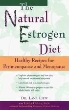 The Natural Estrogen Diet: Healthy Recipes for Perimenopause and Menopause