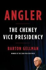 NEW *FIRST EDITION*   Angler : The Cheney Vice Presidency by Gellman (Hardcover)