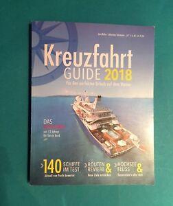 KREUZFAHRT GUIDE 2018  266 Seiten !!!  ungelesen 1A abs. TOP