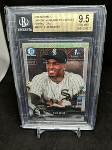 2018 LUIS ROBERT BOWMAN MEGA BOX PROSPECTS CHROME MOJO REFRACTOR ROOKIE BGS 9.5