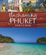 Enchanting Phuket, Samui & Krabi (Paperback or Softback)