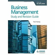 Business Management for the IB Diploma Study and Revision Guide by Paul Hoang (Paperback, 2016)