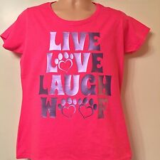 PINK Tee Live Love Laugh Woof Tshirt Ladyfit Size XL Dog Owner Lover Doggy Puppy