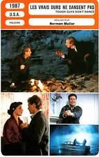 FICHE CINEMA : LES VRAIS DURS NE DANSENT PAS - O'Neal,Rossellini,Mailer 1987