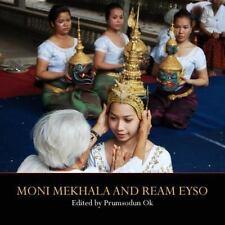 Moni Mekhala and Ream Eyso by Prumsodun Ok (2013, Paperback)
