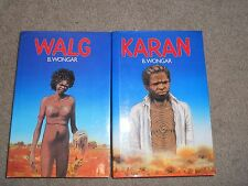 2 x B. WONGAR  -  Walg  + Karan-   Aboriginal Novels Of Australia  - HC -DJ