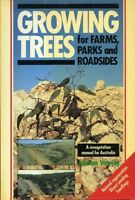 Growing Trees for Farms, Parks and Roadsides: A Revegetation Manual #Z127