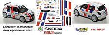 DECAL  1/43 -  SKODA FABIA  S2000   - ROSSETTI - Rally  Alpi Orientali  2012
