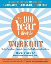 The 100 Year Lifestyle Workout: The High Energy Fitness Program for-ExLibrary