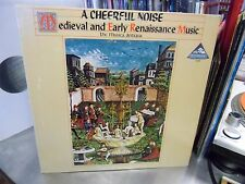 Musica Antiqua A Cheerful Noise Medieval & Early Renaissance Music vinyl LP