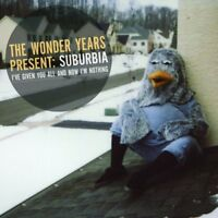 The Wonder Years - Suburbia IVe Given You All And Now IM Nothing [CD]