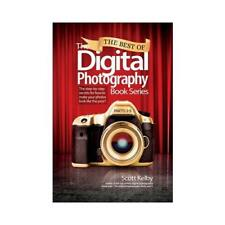 The Best of the Digital Photography Book Series Parts 1-5 by Scott Kelby (aut...