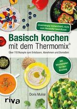 Basisch kochen mit dem Thermomix® | Doris Muliar | Taschenbuch | Deutsch | 2017