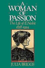 A Woman of Passion: The Life of E. Nesbit (Paperback or Softback)