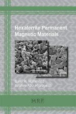 Hexaferrite Permanent Magnetic Materials by Sami Mahmood and Ibrahim Abu...
