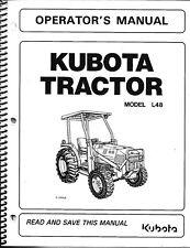 Kubota L48 Tractor +Loader + Backhoe  Operator Manuals (set of 3)*
