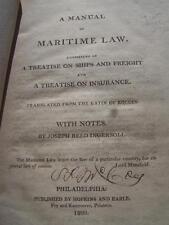 A MANUAL OF MARITIME LAW 1809 JOSEPH INGERSOLL RARE EDITION