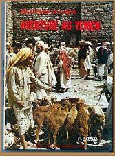 AVENTURE AU YEMEN - BIBLIOTHEQUE AMITIE ROMAN LITTERATURE VOYAGES ENFANTS