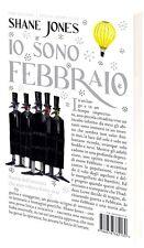 Io sono febbraio. Romanzo di Shane Jones - Ed. ISBN