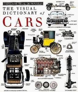 Cars (DK Visual Dictionaries) - Hardcover By DK Publishing - GOOD