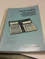 HP-28 Insights Principles & Programming HP-28C/S Guide Book William Wickes 1988