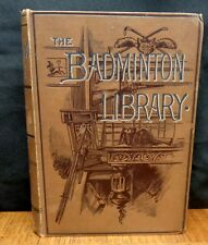 GOLF - BADMINTON LIBRARY OF SPORTS AND PASTIMES Horace G. Hutchinson 1890 1st ed
