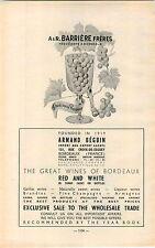 ADVERTISEMENT Vineyard Wine A&R Barriere Freres Bordeaux Armand Beguin France