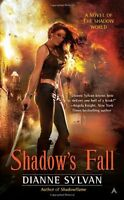 Shadows Fall (A Novel of the Shadow World) by Dianne Sylvan