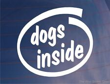 DOGS INSIDE Funny Novelty Car/Van/Window/Bumper Sticker - Ideal For Dog Owners