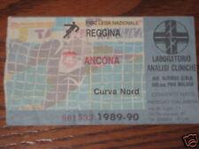 REGGINA - ANCONA BIGLIETTO TICKET 1989/90