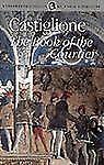Book of the Courtier (Wordsworth Classics of World Literature) Castiglione, Bal