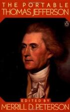 The Portable Thomas Jefferson (Portable Library) by Thomas Jefferson