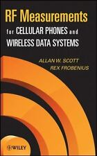 RF Measurements for Cellular Phones and Wireless Data Systems, Allen W. Scott, R